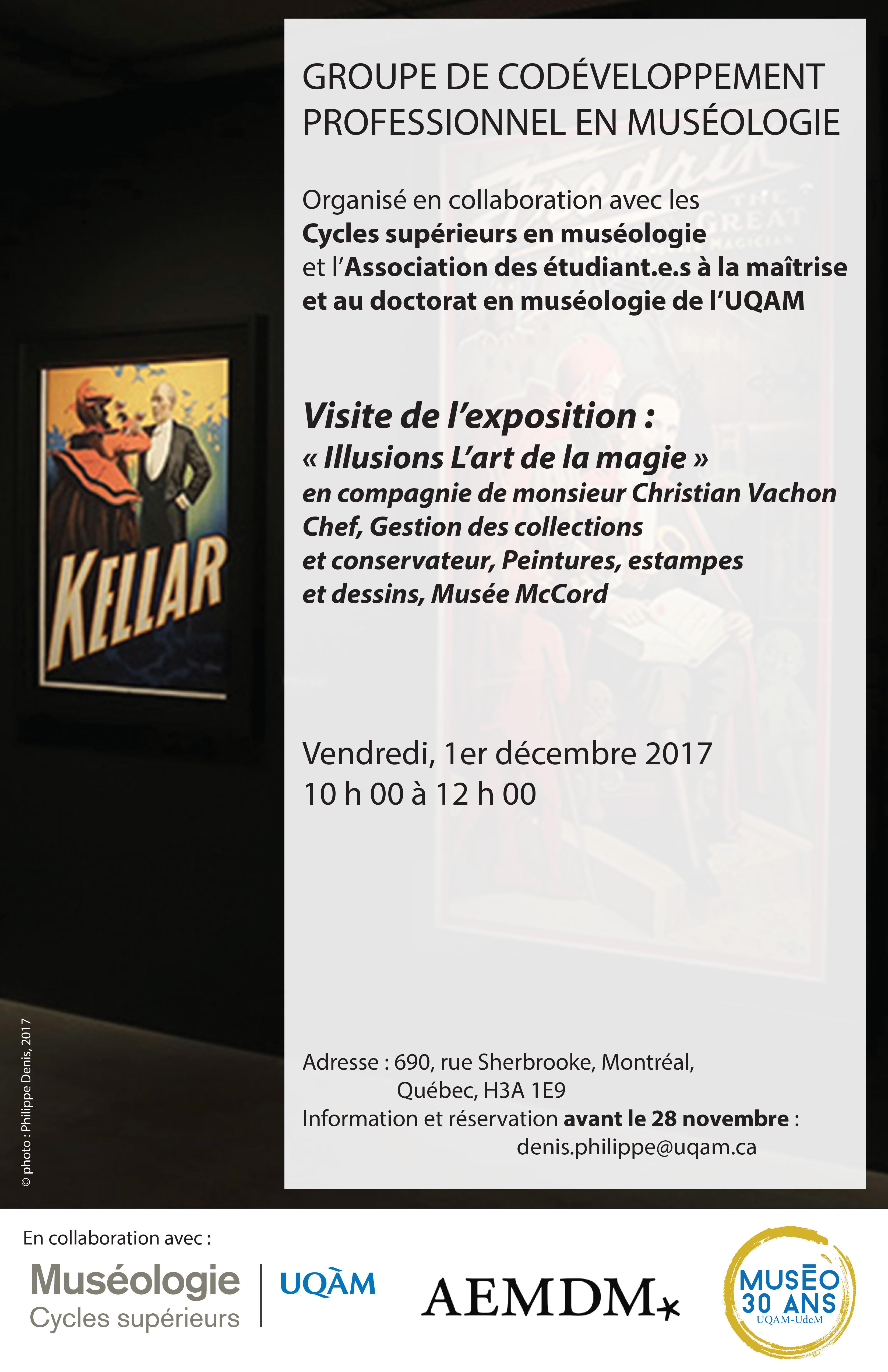 Groupe de codéveloppement professionnel en muséologie / Exposition Illusions, Musée McCord