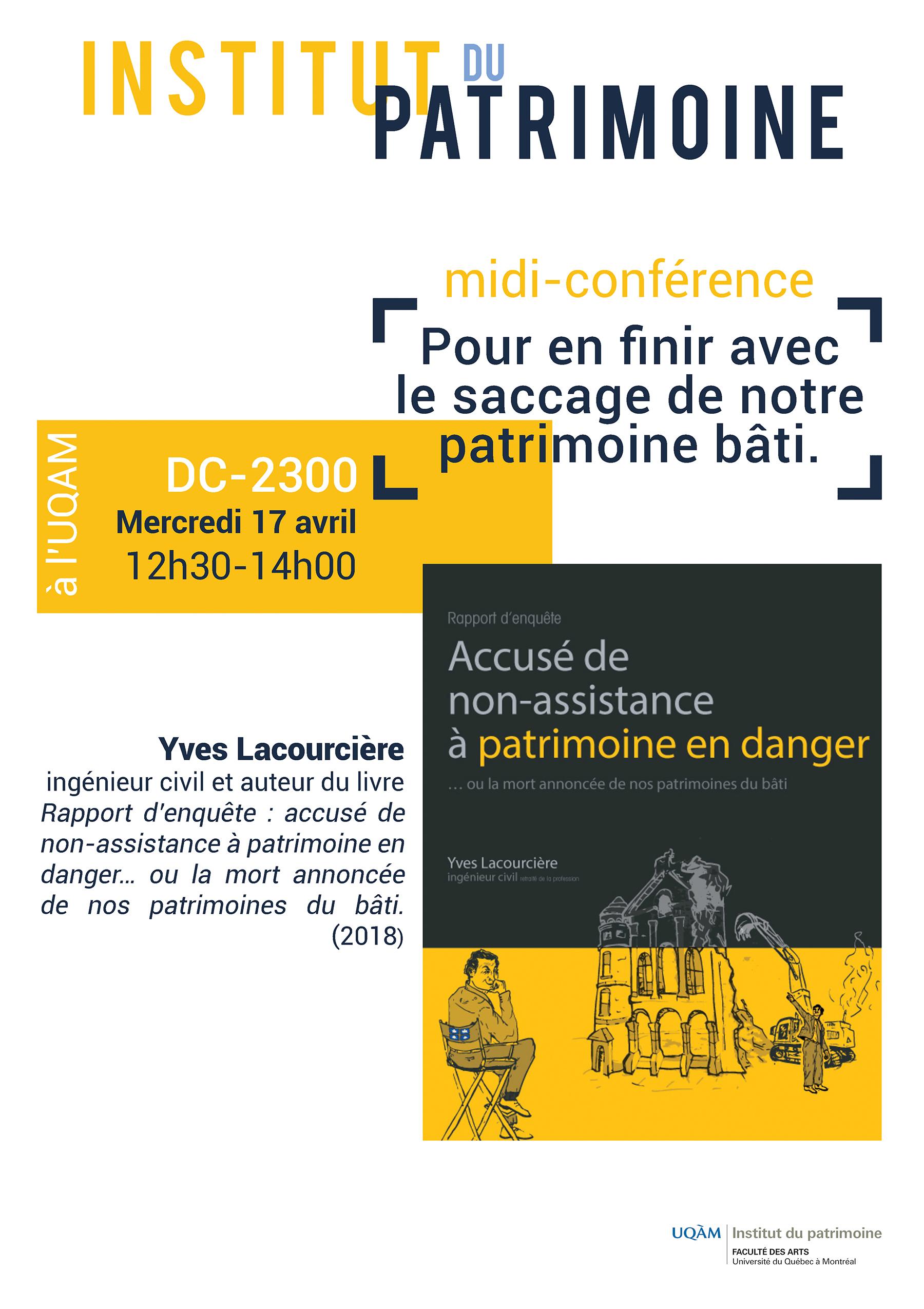 Midi-conférence: Pour en finir avec le saccage de notre patrimoine bâti
